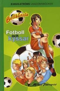 bollkansla 1 fotboll och kyssar pdf