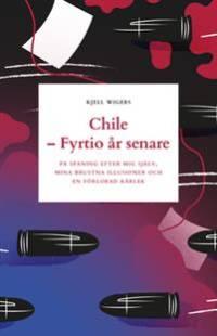 chile_fyrtio_ar_senare.pdf