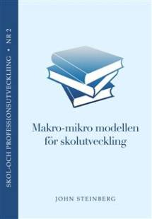makro_mikro_modellen_for_skolutveckling_journalistik_och_politik_.pdf