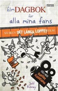 filmdagbok_for_alla_mina_fans_sa_blev_det_langa_loppet_film.pdf