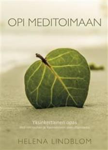 opi meditoimaan yksinkertainen opas sisaisen rauhan ja hyvinvoinnin saavuttamiseksi pdf