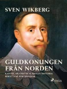 guldkonungen_fran_norden_kapitel_ur_gustav_ii_adolfs_historia_berattade_for_ungdom.pdf