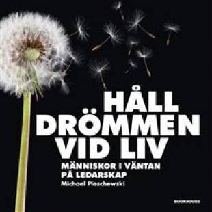 hall_drommen_vid_liv_manniskor_i_vantan_pa_ledarskap.pdf