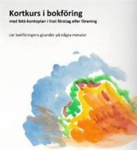 kortkurs i bokforing med bas kontoplan i litet foretag eller forening pdf