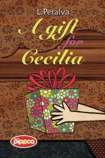 A Gift for Cecilia