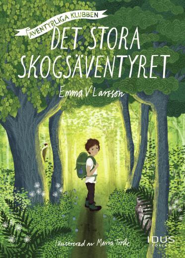 Äventyrliga Klubben - Det stora skogsäventyret
