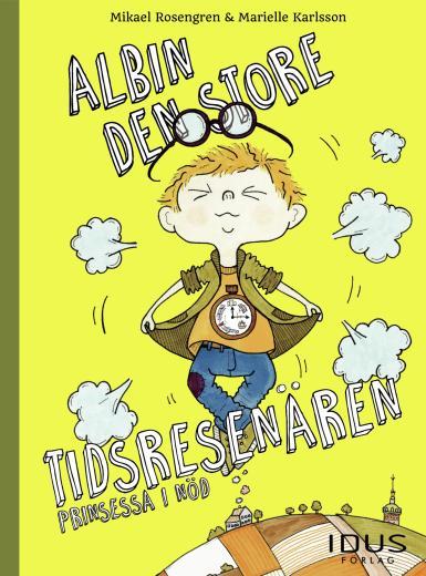 Albin, den store tidsresenären: Prinsessa i nöd