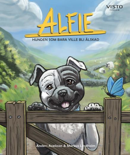 Alfie: Hunden som bara ville bli Älskad