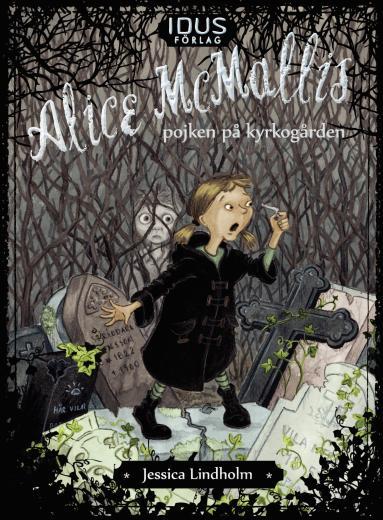 Alice McMallis - pojken på kyrkogården