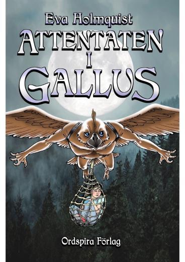Attentaten i Gallus - Gallustriologin del 1