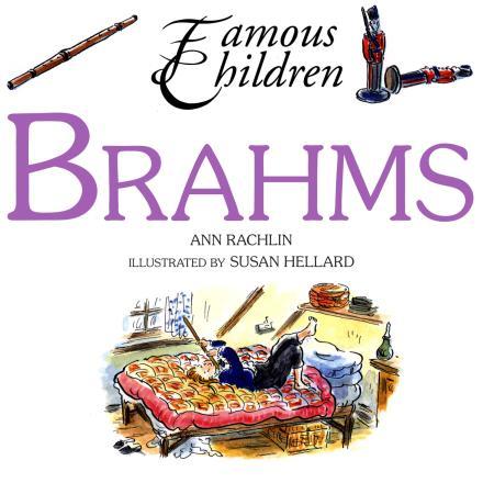 Brahms (Famous Children)