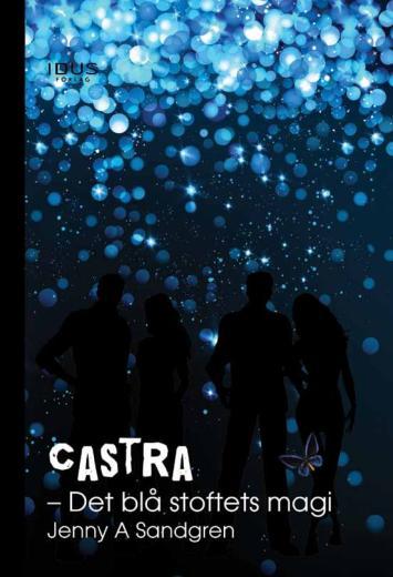 Castra : det blå stoftets magi