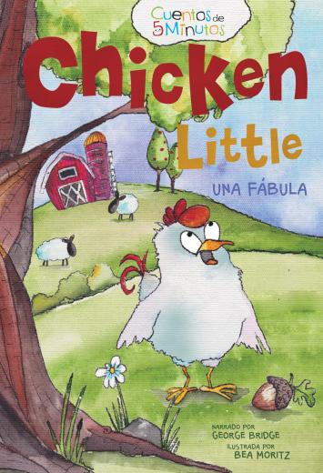 Chicken Little - una fábula