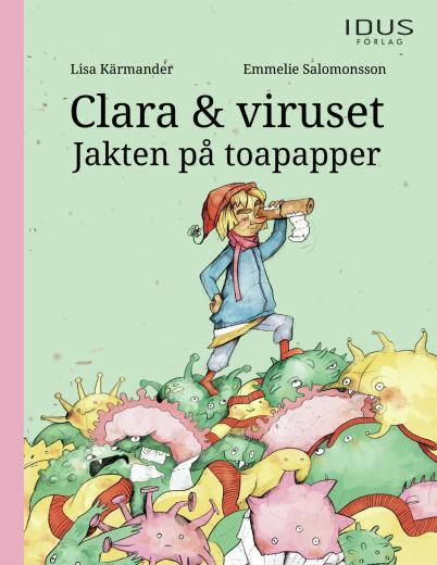 Clara & viruset - Jakten på toapapper