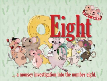 Eight…a mousey investigation into the number eight