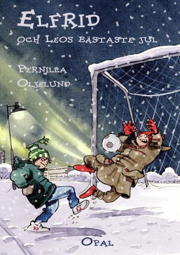 Elfrid och Leos bästaste jul