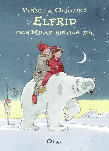 Elfrids och Milas riktiga jul