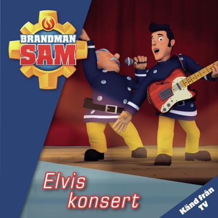 Elvis konsert - Brandman Sam