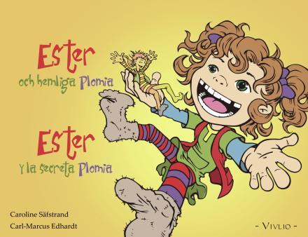 Ester och hemliga Plomia = Ester y la secreta Plomia