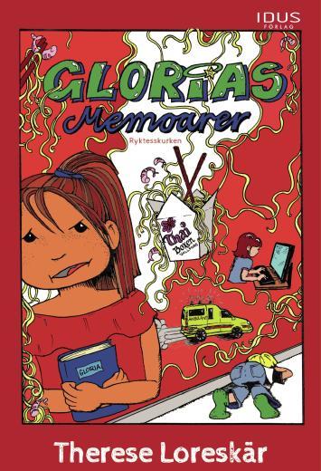 Glorias memoarer. Ryktesskurken