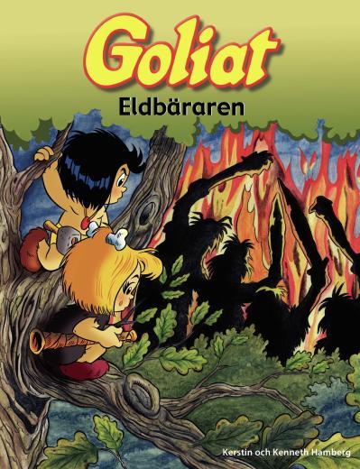 Goliat : eldbäraren