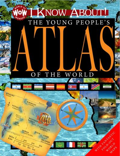 I Know About! The Young People's Atlas