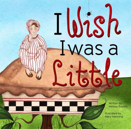 I Wish I Was Little