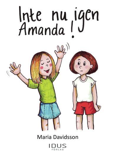 Inte nu igen Amanda!