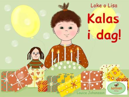 Kalas i dag! : Loke o Lisa