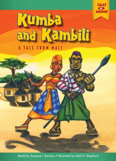 Kumba and Kambili: A Tale from Mali