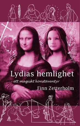 Lydias hemlighet: ett magiskt konstäventyr