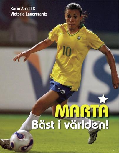 Marta: Bäst i världen!