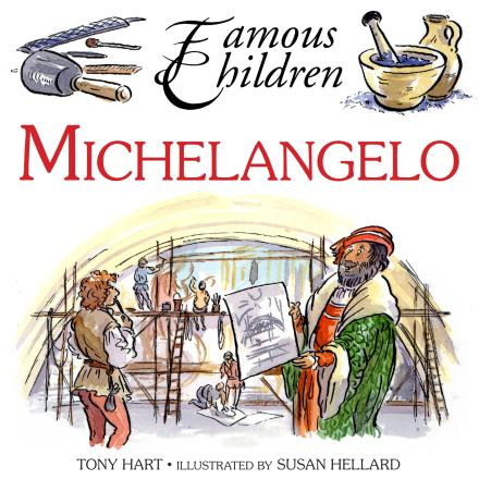Michelangelo (Famous Children)