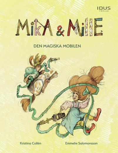 Mika & Mille - Den Magiska Mobilen