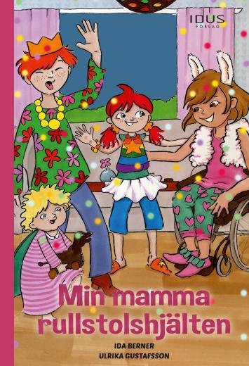 Min mamma rullstolshjälten