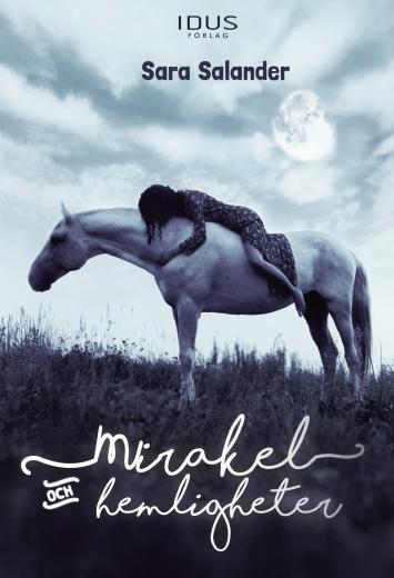 Mirakel och hemligheter