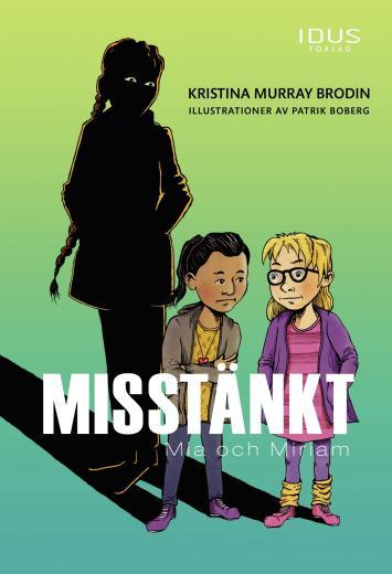 Misstänkt: Mia och Miriam