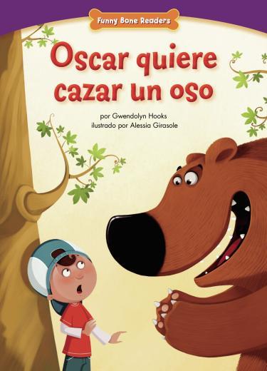 Oscar quiere cazar un oso