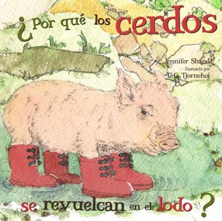 ¿Por qué los cerdos se revuelcan en el lodo?