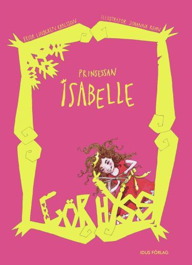 Prinsessan Isabelle gör hyss