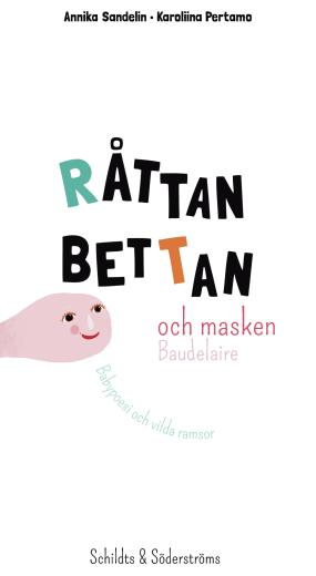 Råttan Bettan och masken Baudelaire