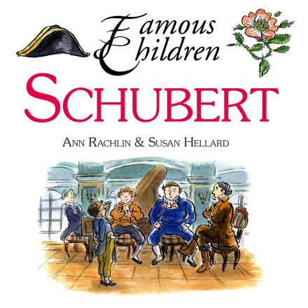 Schubert (Famous Children)