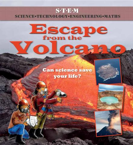 Science To The Rescue Escape from the Volcano