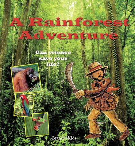 Science To The Rescue Rainforest
