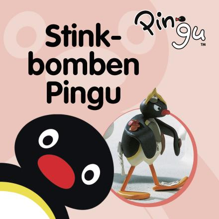 Stinkbomben Pingu