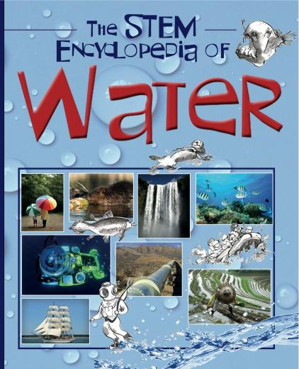 The STEM Encyclopedia WATER
