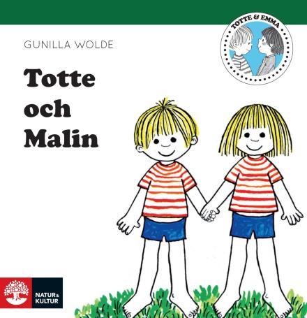 Totte och Malin