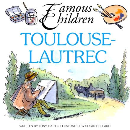 Toulouse-Lautrec (Famous Children)