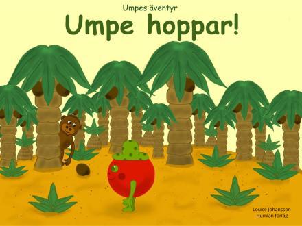 Umpe hoppar - Umpes äventyr