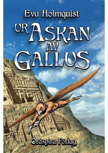 Ur askan av Gallus - - Gallustriologin del 3